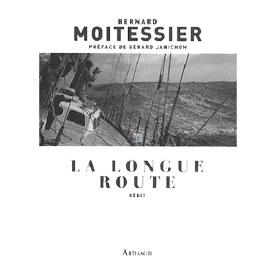 Bernard Moitessier - La longue route