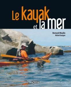 Le kayak et la mer de Bernard Moulin et Michel Guégan