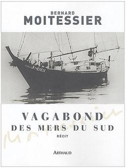 Vagabond des mers du sud - Bernard Moitessier