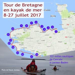 Grande randonnée en kayak de mer du Tour de Bretagne, 322 milles nautiques, de Cancale à Larmor-Baden, du 8 au 27 juillet 2017.