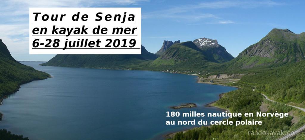 Tour de l'île norvégienne de Senja en kayak de mer, du 6 au 28 juillet 2019